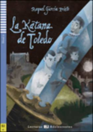 La Katana De Toledo + Downloadable Multimedia