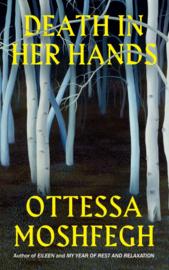 Death In Her Hands (Ottessa Moshfegh)