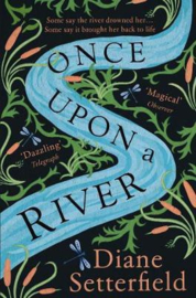 Once Upon A River (Diane Setterfield)