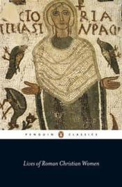 Lives Of Roman Christian Women (Carolinne White)