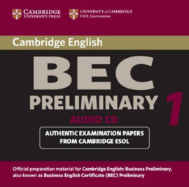 BEC Practice Tests: Cambridge BEC Preliminary Audio CD: Practice Tests from the University of Cambridge Local Examinations Syndicate