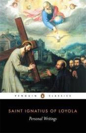 Personal Writings (Joseph Munitiz, Ignatius Of Loyola)