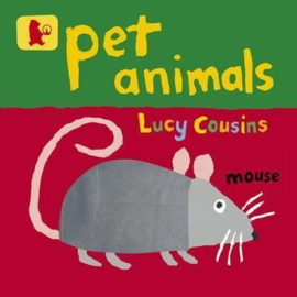 Pet Animals (Lucy Cousins)