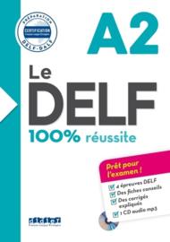 Le DELF A2 - 100% réussite