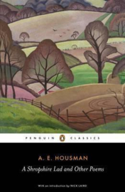 A Shropshire Lad And Other Poems (A.E. Housman)