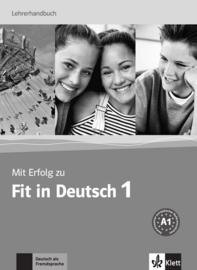 Mit Erfolg zu Fit in Deutsch 1 A1  1 Lerarenboek
