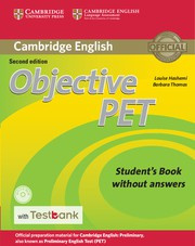 Objective PET Second edition Student's Book without answers with CD-ROM with Testbank