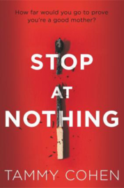 Stop At Nothing (Tammy Cohen)