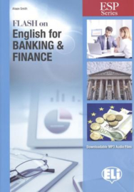 E.s.p. - Flash On English For Banking & Finance - Sb With Downloadable Audio And Answer Key
