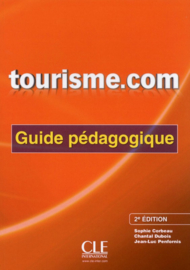Tourisme. com - Guide pédagogique - 2ème édition