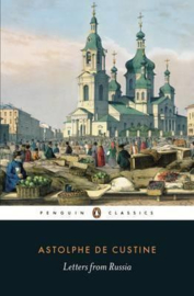 Letters From Russia (Marquis De Custine)