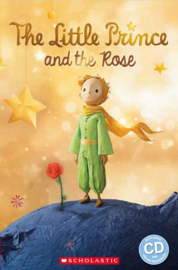 The Little Prince and The Rose + audio-cd (Level 2)