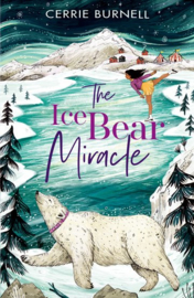 The Ice Bear Miracle (Cerrie Burnell)
