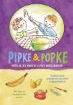 Pipke & Popke (Romana Oosterbeek-Airoldi)