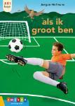 ALS IK GROOT BEN (Jørgen Hofmans)