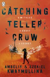 Catching Teller Crow (Ezekiel kwaymullina  Ambelin Kwaymullina)