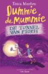 Dummie de mummie en de tunnel van Ptoeh (Tosca Menten)