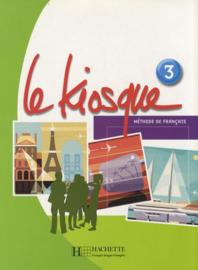 Le Kiosque 3 - Méthode de français