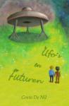 Ufo's en futuren (Greta de Nil) (Paperback / softback)