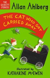 The Cat Who Got Carried Away (Allan Ahlberg, Katharine McEwen)