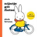 nijntje git fietse ien 't Nimweegs (Dick Bruna) (Hardback)