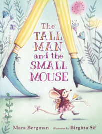The Tall Man And The Small Mouse (Mara Bergman, Birgitta Sif)