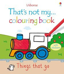 That's not my colouring book... Things that go