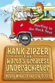 Hank Zipzer 12: Barfing In The Back Seat (Henry Winkler and Lin Oliver)