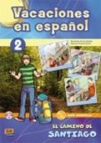 Vacaciones en español 2. El Camino de Santiago + CD
