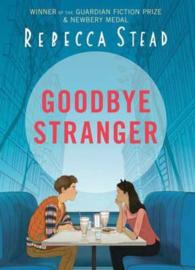 Goodbye Stranger (Rebecca Stead) Hardback