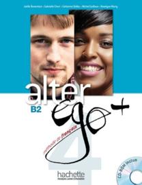 Alter ego + 4 B2 - Méthode de français