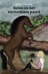 Robin en het mysterieuze paard (Evelien Lagerweij) (Paperback / softback)