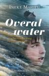 Overal water (Ineke Mahieu)