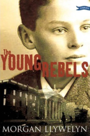 The Young Rebels (Morgan Llywelyn)