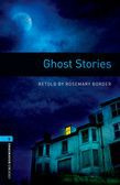 Oxford Bookworms Library Level 5: Ghost Stories