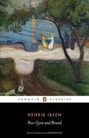 Peer Gynt And Brand (Henrik Ibsen)
