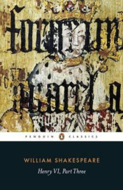 Henry VI Part Three (William Shakespeare)