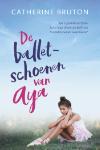 De balletschoenen van Aya (Catherine Bruton)