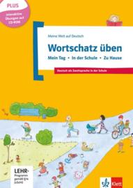 Wortschatz üben: Mein Tag - In der Schule - Zu Hause inkl. CD-ROM Buch + CD-ROM
