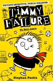 Timmy Failure: We Meet Again (Stephan Pastis)