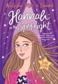 Hannah in the Spotlight Star Club Book 1 (Natasha Mac a'Bháird)