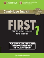Cambridge English First 1 Student's Book with answers