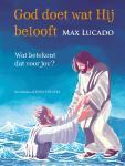 God doet wat Hij belooft (Max Lucado)