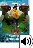 Oxford Read And Imagine Level 6 Hope On Turtle Island Audio Pack