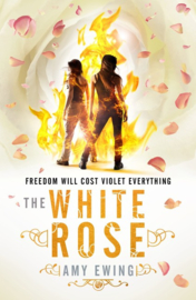 The Lone City 2: The White Rose (Amy Ewing)