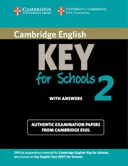 Cambridge English Key for Schools 2 Student's Book with answers