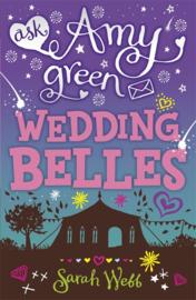 Ask Amy Green: Wedding Belles (Sarah Webb)
