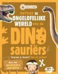 Ontdek de ongelofelijke wereld van de Dinosauriërs (Renate Hagenouw) (Paperback / softback)