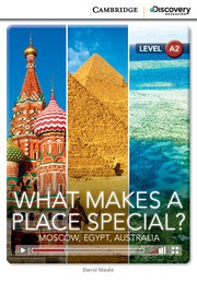 What Makes a Place Special? Moscow, Egypt, Australia