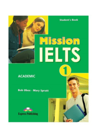 Mission Ielts 1 Student's Pack (with Workbook & Digibook) (international)